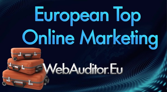 Top in Europe InterActive Marketing #TopinEuropeInterActiveMarketing #Webauditor.Eu bitly.com/2hGuEPD Europe On-line Marketing Best #EuropeanOnlineMarketing #זוכןמאַרקעטינגקאַנסאַלטינגאוןאייראָפּע #ConsultingOnlineMarketing